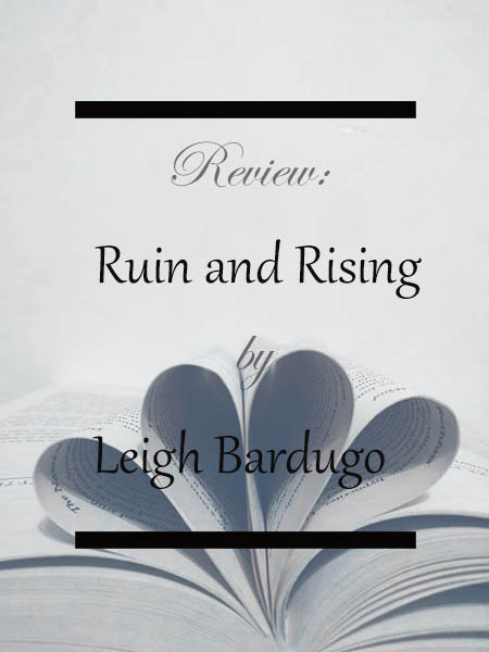 ruin-and-rising-leigh-bardugo
